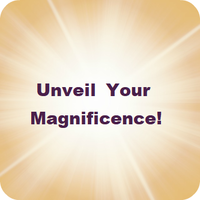 Unveil Your Magnificence, by Maya Bringas