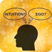 Is it Intuition or the Ego? By Maya Bringas